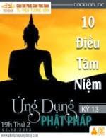 Ứng Dụng Phật Pháp Kỳ 13 - Áp Dụng 10 Điều Tâm…