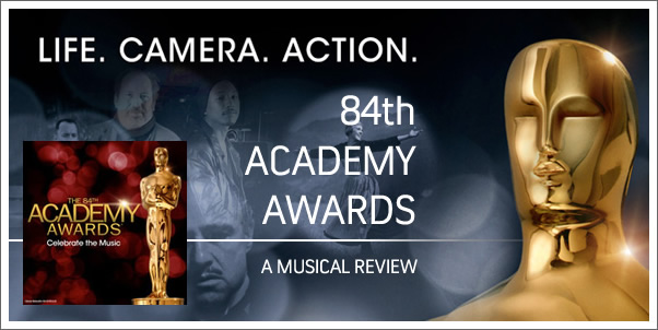 Celebrate the Music:  84th Academy Awards by Hans Zimmer and Pharrell Williams