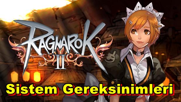 Ragnarok Online 2 PC Sistem Gereksinimleri