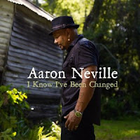 Aaron Neville – I Know I've Been Changed (2010)