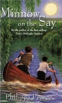 Minnow on the Say by Philipa Pearce