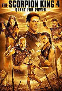 Vua Bọ Cạp 4: Truy Tìm Quyền Năng - The Scorpion King 4: Quest For Power poster