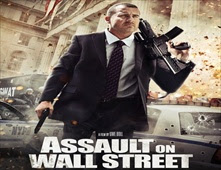 فيلم Assault On Wall Street