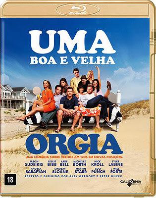 Filme Poster Uma Boa e Velha Orgia BDRip XviD Dual Audio & RMVB Dublado