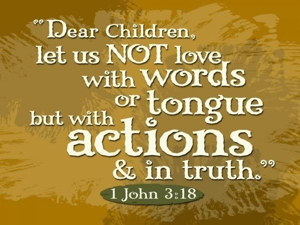 DAILY GRACE: NOT WORDS BUT ACTIONS