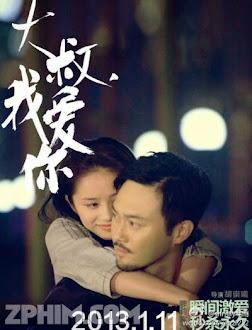 Chú Ơi, Em Yêu Anh - Uncle, I Love You (2013) Poster