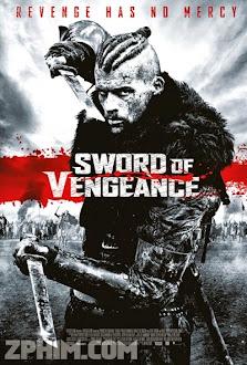 Thanh Gươm Của Hận Thù - Sword of Vengeance (2015) Poster