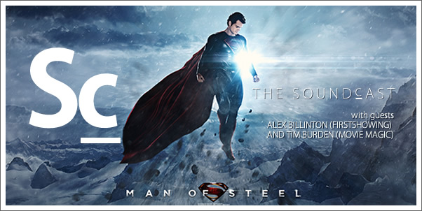 SoundCast Ep. 62 - Man of Steel