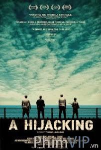 Cướp Biển - A Hijacking poster