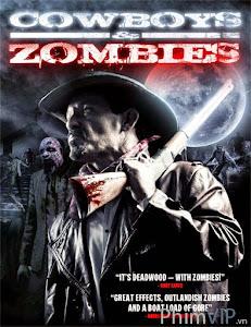 Cao Bồi Và Zombie - Cowboys Vs Zombies poster