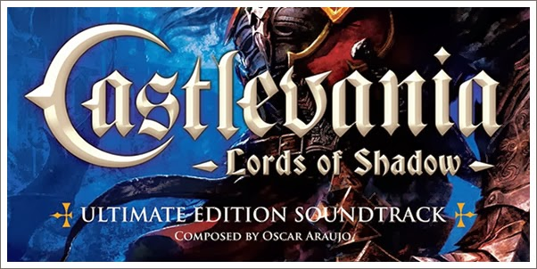 Castlevania: Lord of Shadows (Ultimate Edition Soundtrack) by Oscar Araujo - Review