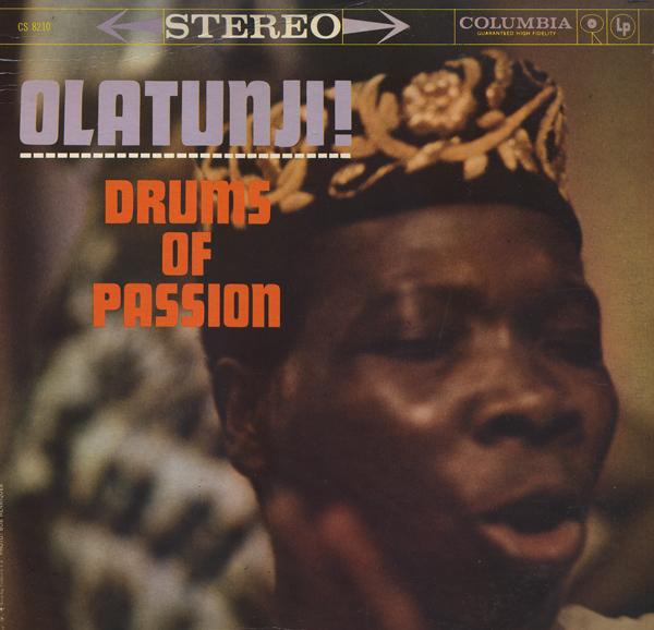 Babatunde Olatunji Drums of Passion Olatunji Drums of Passion