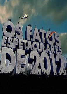 Download – Os Fatos Espetaculares de 2012 - HDTV 720p