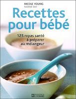 recettes-pour-bebe-125-repas-sante-a-preparer-au-melangeur-de-nicole-young