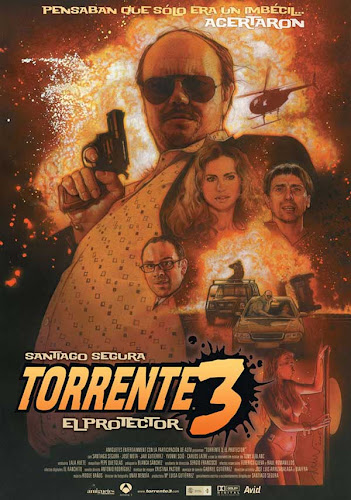 Torrente 3, cartel