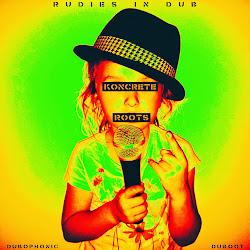 [DUB001] Koncrete Roots - Rudies in Dub