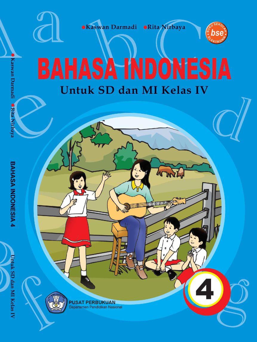 Pusatnya Download Buku Gratis Bahasa Indonesia 4 Untuk Sd Mi Kelas Iv