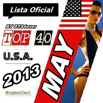 USA Singles Top 40 May 2013 VA   USA Top 40 Singles Charts 4 May [2013]