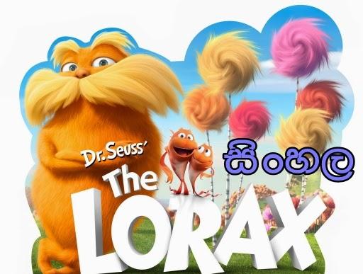 Sinhala Dubbed - The LORAX