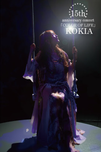 KOKIA 15th anniversary concert ~COLOR OF LIFE~