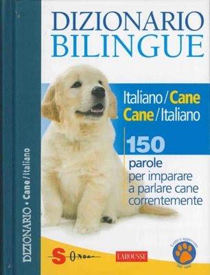 Roberto Marchesini, Jean Cuvelier : Dizionario bilingue italiano-cane e cane-italiano (2011) ITA