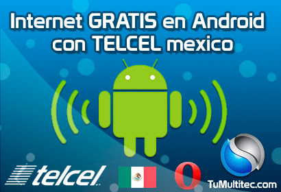 Internet Gratis Android Telcel