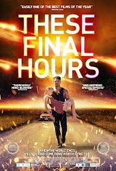 These Final Hours - Thời khắc cuối cùng