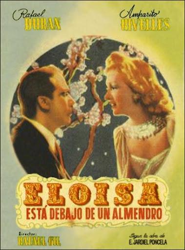 Eloísa está debajo de un almendro, uno de los grandes clásicos del cine español de los años '40