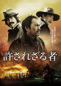 Khổng Thể Tha Thứ - Unforgiven poster