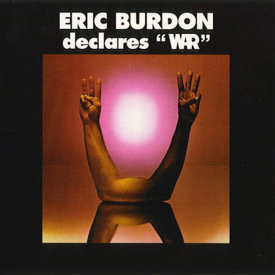 Eric Burdon & War ~ 1970 ~ Eric Burdon Declares War