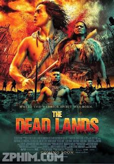 Vùng Đất Tử Thần - The Dead Lands (2014) Poster
