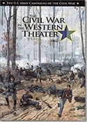 U.S. Army Campaigns of the Civil War: Civil War in the Western Theater 1862