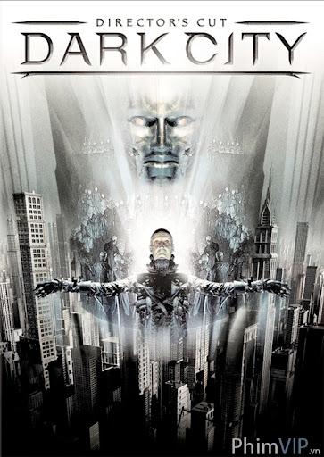 Thành Phố Bóng Tối - Dark City poster