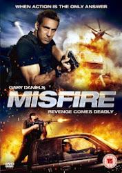 Misfire - Đặc vụ nguy hiểm
