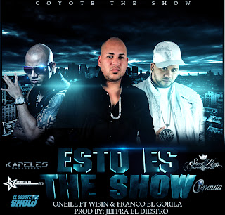 O'neill Ft. Wisin y Franco El Gorila - Esto Es The Show