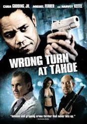Wrong Turn At Tahoe - Nhầm lẫn từ Tahoe