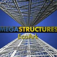 Megastructures EcoArk (Tòa Nhà Xanh Nhất Thế Giới EcoArk)