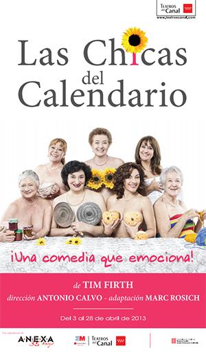'Las Chicas del Calendario' en los Teatros del Canal del 3 al 28 de abril de 2013