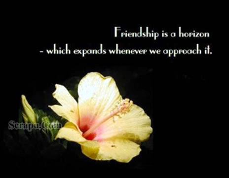 Friendship is horizn which expands whenever we approach it image