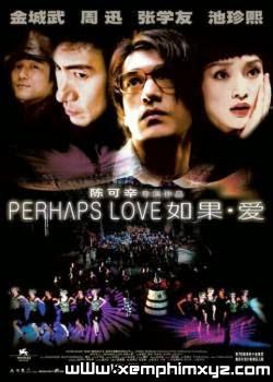 Nếu Như Yêu - Perhaps Love