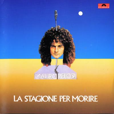 Mauro Pelosi ~ 1972 ~ La Stagione Per Morire