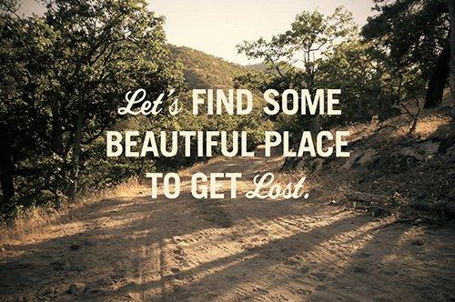 Let's get lost...