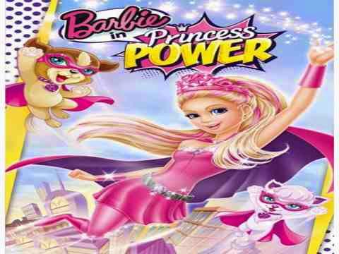 مشاهدة فيلم Barbie in Princess Power مترجم اون لاين