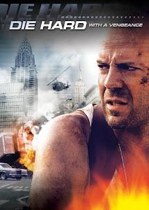 Đương Đầu Với Thử Thách 3 : Báo Thù - Die Hard 3 : With A Vengeance poster