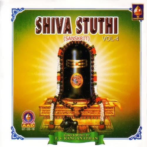 Shiva Stuthi Vol-4 By T.S.Ranganathan Devotional Album MP3 Songs
