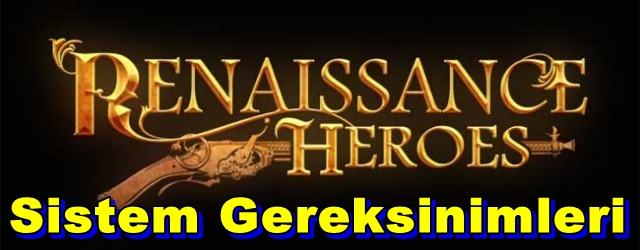 Renaissance Heroes PC Sistem Gereksinimleri