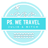 PS. We Travel