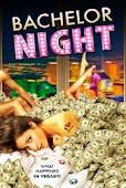 Đêm Của Gái Gọi - Bachelor Night