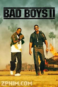 Cớm Siêu Quậy 2 - Bad Boys II (2003) Poster