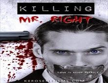 مشاهدة فيلم Killing Mr. Right مترجم اون لاين